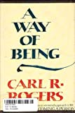 A Way of Being, Carl Ransom Rogers, 0395299152