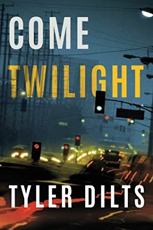 book cover of Come Twilight