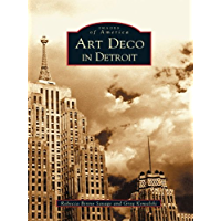 Art Deco in Detroit (Images of America) book cover