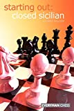 Starting Out: Closed Sicilian (starting Out - Everyman Chess)-Richard Palliser