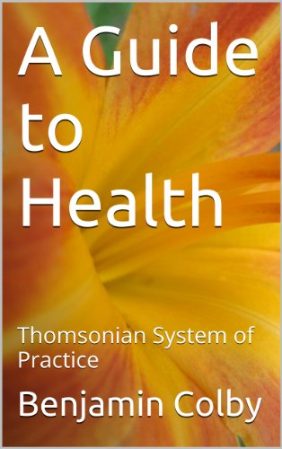 Thomsonian System (A Guide to Health (1846): Thomsonian System of Practice)