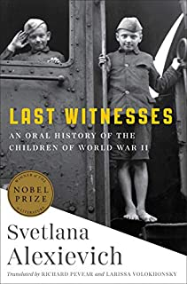 Book Cover: Last Witnesses: An Oral History of the Children of World War II
