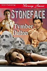 Stoneface (Siren Publishing Menage Amour) Kindle Edition