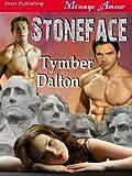 Stoneface (Siren Publishing Menage Amour)