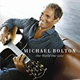 Michael Bolton: One World One Love