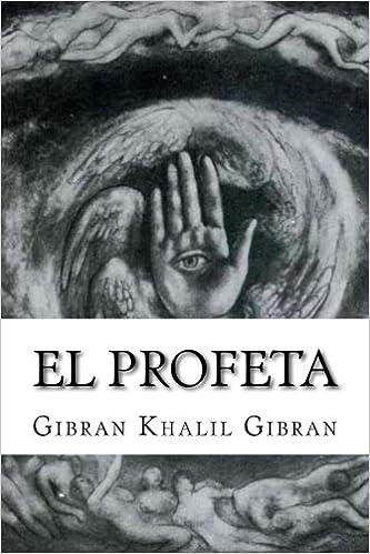 El Profeta (Spanish Edition): Gibran Khalil Gibran ...