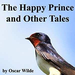 The Happy Prince and Other Tales Audiobook
