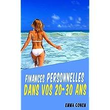 Votre Vie Financière. Finances Personnelles Dans Vos 20-30 ans. Budget, Dettes, finances (French Edition)