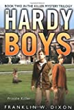 Private Killer: Book Two in the Killer Mystery Trilogy (Hardy Boys (All New) Undercover Brothers)