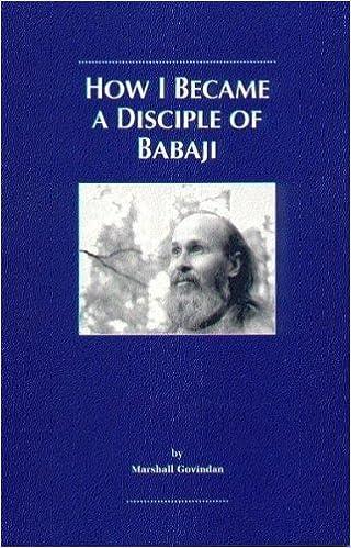How I Became a Disciple of Babaji: Marshall Govindan ...