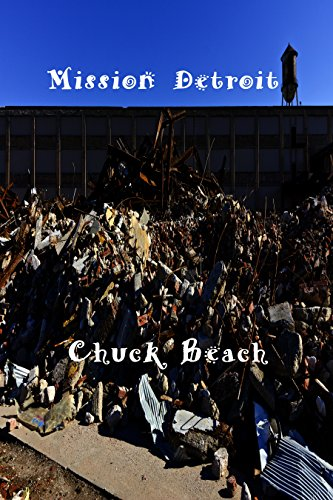Mission Detroit by [Beach, Chuck]