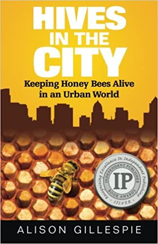 Amazon in: Buy Hives in the City: Keeping Honey Bees Alive
