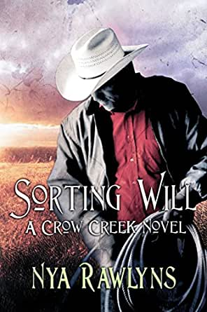 Sorting Will A Crow Creek Novel Kindle Edition By Nya Rawlyns