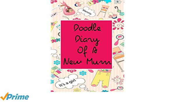 "Doodle Kids Book: Blank Journals To Write In, Doodle In, Draw In Or Sketch In, 8"" x 10"", 150 Unlined Blank Pages (Blank Notebook & Diary)"