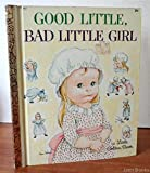 img - for Good Little Bad Little Girl book / textbook / text book