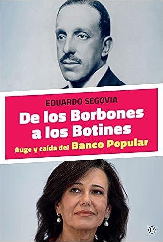De los Borbones a los Botines (Spanish) Paperback – 2018