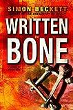 Written in Bone, Simon Beckett, 0385340052