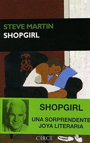 Shopgirl (Narrativa Circe) (Spanish - Stores Department Hills Beverly