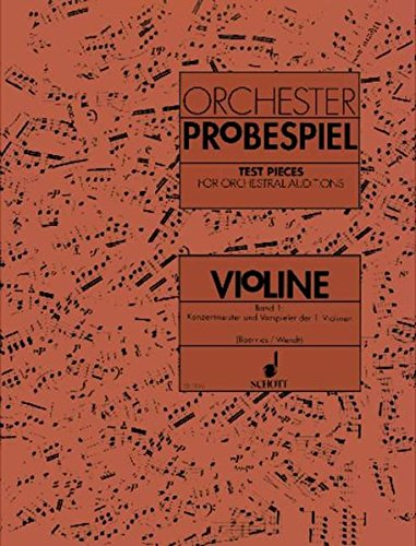 TEST PIECES ORCH AUDITIONS VIOLIN VOL1 VIOLIN I PARTS - Orch Violin