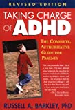 Taking Charge of ADHD, Russell A. Barkley, 1572306009
