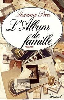 L'album de famille : roman, Prou, Suzanne