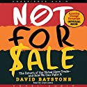 Not for Sale: The Return of the Global Slave Trade and How We Can Fight It Audiobook by David Batstone Narrated by Lloyd James