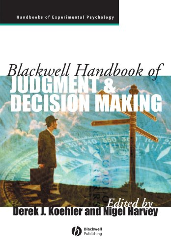 Blackwell Handbook of Judgment and Decision Making (Blackwell Handbook)