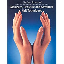Manicure, Pedicure and Advanced Nail Techniques