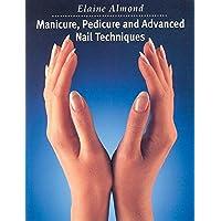 Manicure, Pedicure and Advanced Nail Techniques