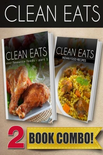 Download your favorite foods part 1 and indian food recipes 2 download your favorite foods part 1 and indian food recipes 2 book combo clean eats book pdf audio idc4tw5ym forumfinder Images