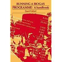 Running a Biogas Programme: A handbook