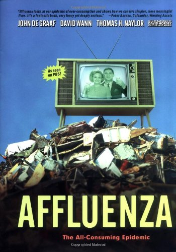 Read Online Affluenza: The All-Consuming Epidemic pdf