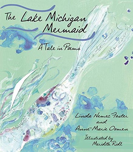 The Lake Michigan Mermaid: A Tale in Poems (Made in Michigan Writers Series) by Wayne State University Press
