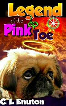 Legend of the Pink Toe (Fur Angels Book 2) by [Enuton, C. L.]