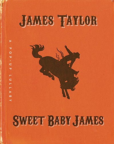 Sweet Baby James: A Pop-Up Lullaby