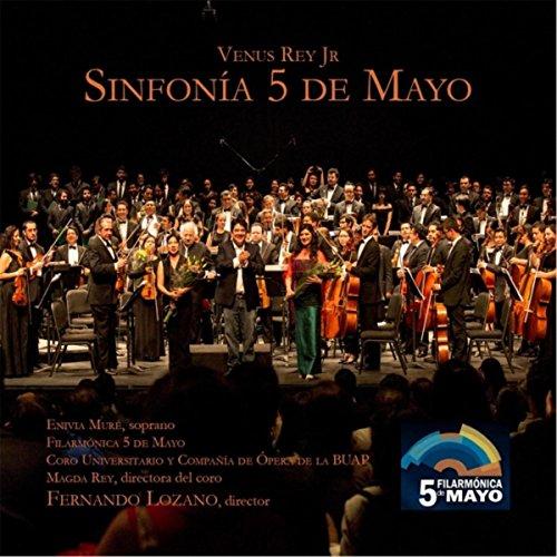 Sinfonía 5 de Mayo: III. Poema de Nezahualcóyotl. Muy - De Mayo 5 Music