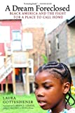 img - for A Dream Foreclosed: Black America and the Fight for a Place to Call Home (Occupied Media Pamphlet Series) book / textbook / text book