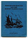 Wrecks and rescues off the Romney Marsh coast by Edward Carpenter front cover