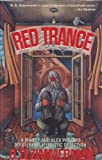 Red Trance : A Maddy and Alex Phillips Mystery of Hypnotic Detection