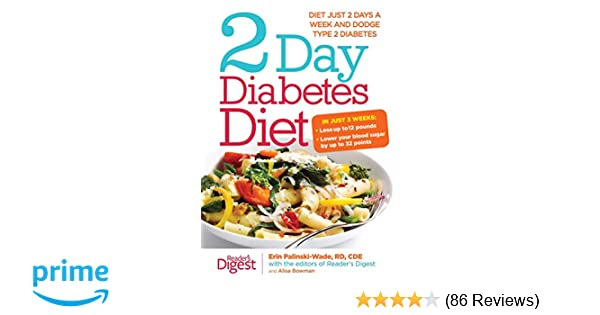 2-Day Diabetes Diet: Diet Just 2 Days a Week and Dodge Type 2 Diabetes:  Erin Palinski-Wade MD: 9781621452713: Amazon.com: Books