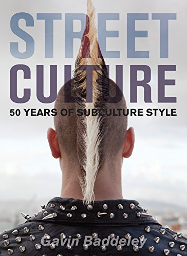 Street Culture: 50 Years of Subculture - Subculture Hipster