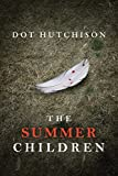 #7: The Summer Children (The Collector Series Book 3)