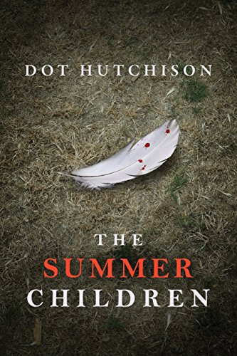The Summer Children (The Collector Series Book 3) by [Hutchison, Dot]