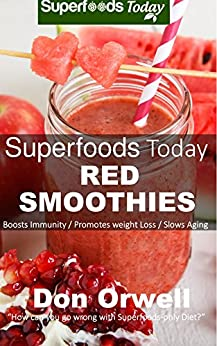 Superfoods Today Red Smoothies Nutrient dense ebook