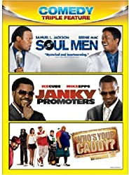 Soul Men / Janky Promoters / Who's Your Caddy (Comedy Triple Feat