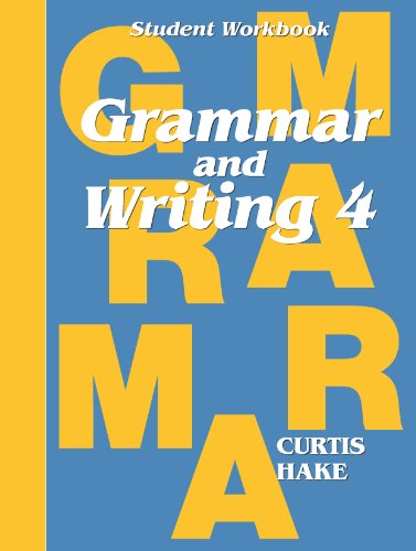 Grammar & Writing: Student Workbook Grade 4