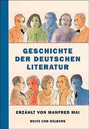 Geschichte der deutschen Literatur (Beltz & Gelberg - Sachbuch)