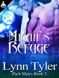 Micah's Refuge (Pack Mates Book 2) (English Edition)