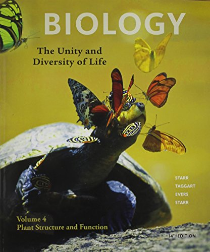 Volume 4 - Plant Structure and Function (Biology: the Unity & Diversity of Life) (Function Of Plants And Structure)