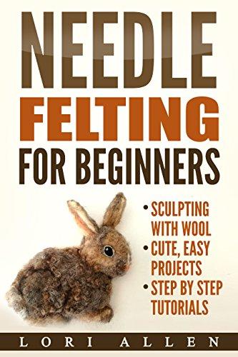 Needle Felting Ebook